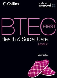 BTEC First Health and Social Care