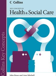 Collins Key Concepts: Health and Social Care