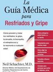 La Guia Medica Para Resfriados y Gripe
