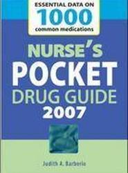 Nurse's Pocket Drug Guide 2007