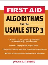 First Aid Algorithms for the USMLE Step 3