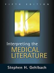 Interpreting the Medical Literature: Fifth Edition