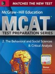 McGraw-Hill Education MCAT Behavioral and Social Sciences & Critical Analysis