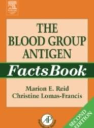 Blood Group Antigen FactsBook