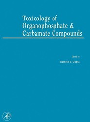 Toxicology of Organophosphate & Carbamate Compounds