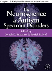 Chapter 03, Early Manifestations of Autism Spectrum Disorders