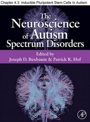 Chapter 31, Inducible Pluripotent Stem Cells In Autism Spectrum Disorders
