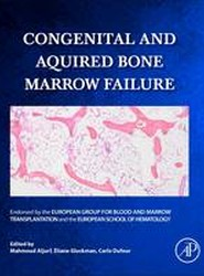 Congenital and Acquired Bone Marrow Failure
