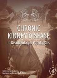 Chronic Kidney Disease in Disadvantaged Populations