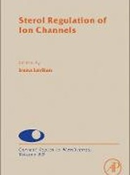 Sterol Regulation of Ion Channels: Volume 80