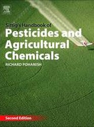 Sittig's Handbook of Pesticides and Agricultural Chemicals