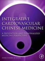 Integrative Cardiovascular Chinese Medicine