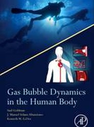Gas Bubble Dynamics in the Human Body