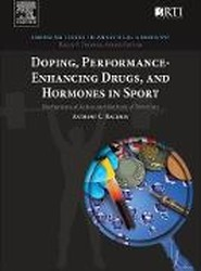 Doping, Performance-Enhancing Drugs, and Hormones in Sport