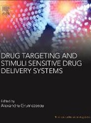 Drug Targeting and Stimuli Sensitive Drug Delivery Systems