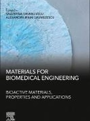Materials for Biomedical Engineering: Bioactive Materials, Properties and Applications