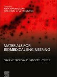 Materials for Biomedical Engineering: Organic Micro and Nanostructures