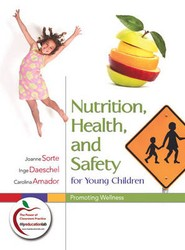 Nutrition, Health, and Safety for Young Children