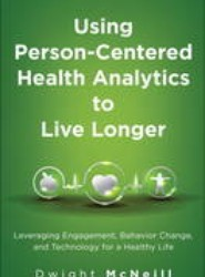 Using Person-Centered Health Analytics to Live Longer