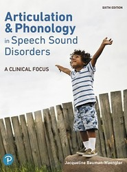 Articulation and Phonology in Speech Sound Disorders: A Clinical Focus