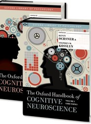 The Oxford Handbook of Cognitive Neuroscience, Two Volume Set