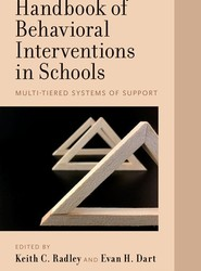 Handbook of Behavioral Interventions in Schools