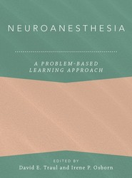 Neuroanesthesia: A Problem-Based Learning Approach
