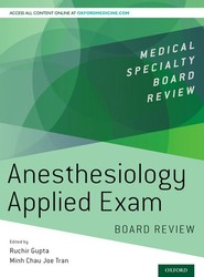 Anesthesiology Applied Exam Board Review