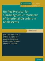 Unified Protocol for Transdiagnostic Treatment of Emotional Disorders in Adolescents