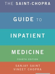 The Saint-Chopra Guide to Inpatient Medicine