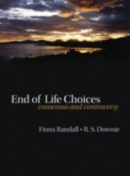 End of life choices: Consensus and controversy