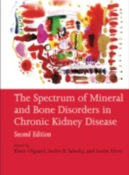 Spectrum of Mineral and Bone Disorders in Chronic Kidney Disease