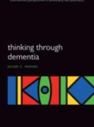 Thinking Through Dementia