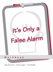 It's Only a False Alarm: Workbook