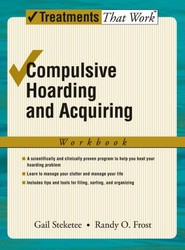 Compulsive Hoarding and Acquiring: Workbook