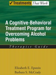 Overcoming Alcohol Use Problems: Therapist Guide
