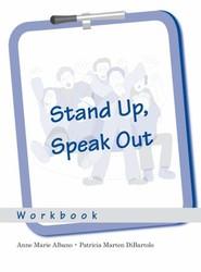 Stand Up, Speak Out: Workbook