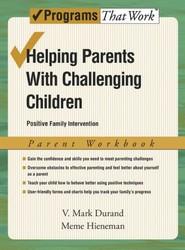 Helping Parents with Challenging Children: Parent Workbook