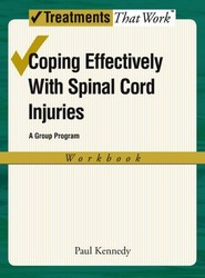 Coping Effectively With Spinal Cord Injuries: A Group Program: Workbook