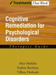 Cognitive Remediation for Psychological Disorders