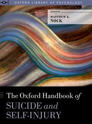 The Oxford Handbook of Suicide and Self-Injury