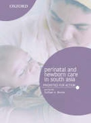 Perinatal and Newborn Care in South Asia