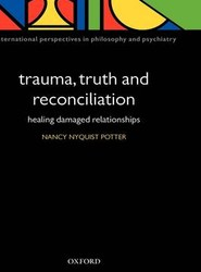 Trauma, Truth and Reconciliation