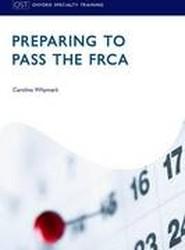 Preparing to Pass the FRCA