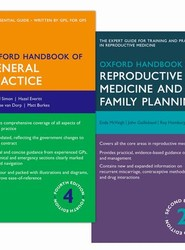 Oxford Handbook of General Practice and Oxford Handbook of Reproductive Medicine and Family Planning Pack