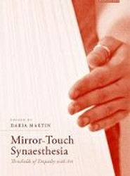 Mirror-Touch Synaesthesia