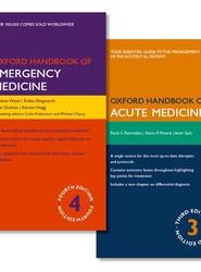 Oxford Handbook of Emergency Medicine and Oxford Handbook of Acute Medicine Pack