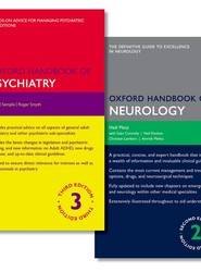 Oxford Handbook of Psychiatry and Oxford Handbook of Neurology