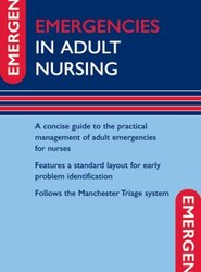 Emergencies in Adult Nursing