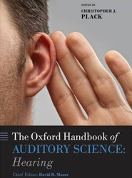 Oxford Handbook of Auditory Science: Hearing